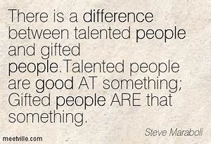 Gifted And Tale... Talented Persons Quotes