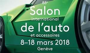 Salon De Geneve 2018 Prix : salon de gen ve 2018 guide du visiteur billet date nouveaut s ~ Medecine-chirurgie-esthetiques.com Avis de Voitures