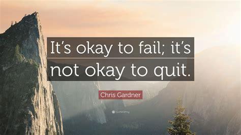 Chris Gardner Quote: