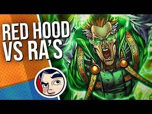 "Red Hood ""VS Ra's Al Ghul, THE FINAL BATTLE!"" - Complete Story 