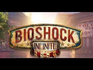 Let's Play:Bioshock Infinite| BIODRUNK INTIMATE