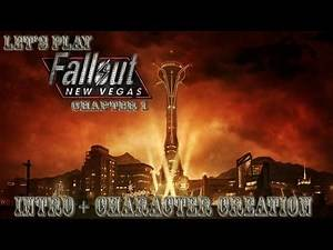 Lets Play Fallout: New Vegas (intro character creation)