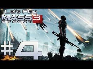 Let's Play Mass Effect 3 Ep. 4