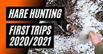 First Snowshoe Hare Hunts 2020/2021 Season