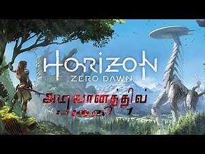 Horizon zero dawn tamil game play and commentary part 1