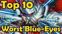 Top 10 Worst Blue-Eyes White Dragon Cards in YuGiOh