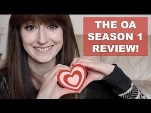 THE OA - SEASON ONE - REVIEW (First half spoiler free!)