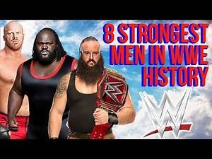 The 8 Strongest Men In WWE History | WWE STRONGEST WRESTLERS OF ALL TIME