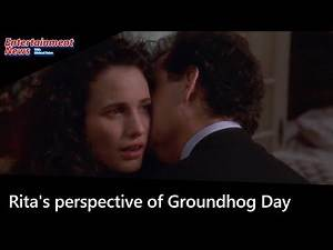 GROUNDHOG DAY - Experienced from the perspective of Rita