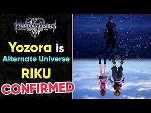 Yozora is Alternate Universe Riku CONFIRMED - Kingdom Hearts 3 ReMind DLC Trailer