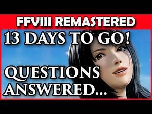 Final Fantasy 8 Remaster - Physical Release? + Other Questions Answered!