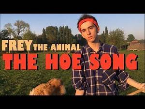 Frey The Animal - The Hoe Song