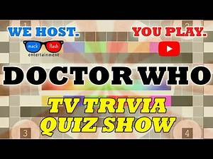 """Play a """"Doctor Who"""" Quiz Show! - Mack Flash Trivia Quickies"""