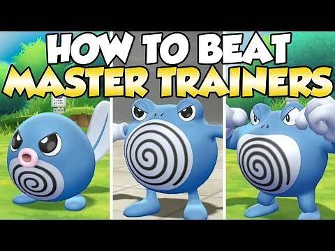 How To Beat Poliwag, Poliwhirl, & Poliwrath Master Trainers Guide! | Pokemon Let's Go