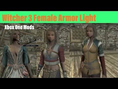 Skyrim SE Xbox One Mods|Witcher 3 Female Armor Light