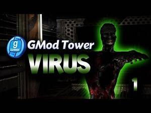 GMod Tower: Virus w/ Gassy, Nanners, Diction, & Goldy! #1