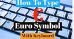 How To Type Euro Symbol With Your Keyboard  How To Find And Write Euro Currency Symbol on Keyboard