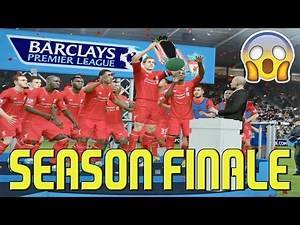 FIFA 17 Liverpool Career Mode: PL CHAMPIONS? - SEASON FINALE!! - CAN WE WIN PL TITLE? - Ep 30