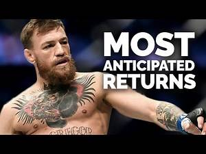 10 of the Most Anticipated Returns in UFC History
