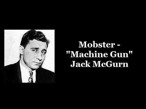 """Mobster - """"Machine Gun"""" Jack McGurn"""