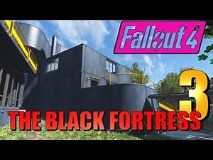 Fallout 4 - The Black Fortress at Sanctuary - Update 3 (PS4 Mods)