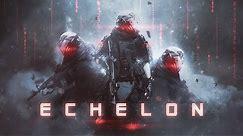 ECHELON   Most Epic Hybrid Battle Music   1-Hour Epic Music Mix