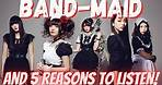 Who are... BAND-MAID??? | Introducing the BEST Japanese Bands