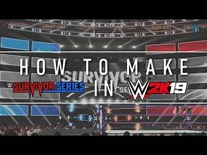 How to make 2018 Survivor Series Arena on WWE 2K19