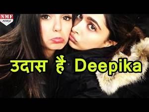 आखिर क्यों उदास हैं Bollywood की 'Mastani' Deepika Padukone ?