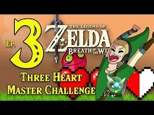The Legend of Zelda : Breath of the Wild | Three Heart Master Challenge| Ep 3