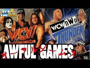 AWFUL GAMES: WCW Nitro and WCW/nWo Thunder (PlayStation)