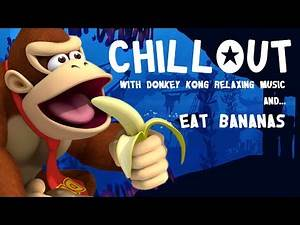 Relaxing Donkey Kong Music Chillout with video game music calm down, study or unwind