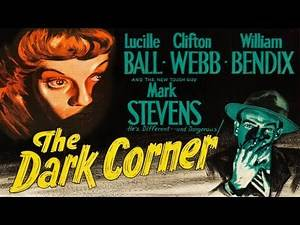 The Dark Corner (1946) Noir Crime Drama - HD Full Movie