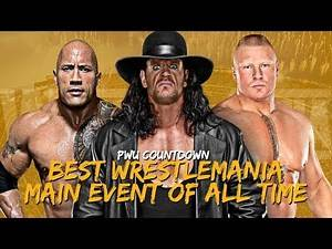 PWU Countdown: Best WrestleMania Main Event Of All Time