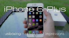 iPhone 6 Plus Unboxing - Setup - First Impressions