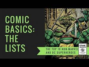 The Top 10 Non Marvel and DC Superheroes of All Time - Comic Basics Lists