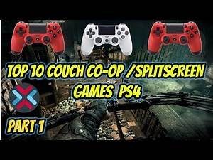 Top 10 Couch Co-op/Split-Screen Games PlayStation 4 (Part 1)