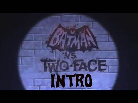 Batman Vs Two Face Intro/Opening Credits
