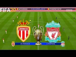 FIFA 20   AS Monaco vs Liverpool - UEFA Champions League - Full Match & Gameplay