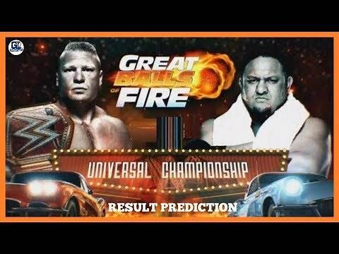 Great Balls of Fire 9/07/2017 Highlight Result Prediction