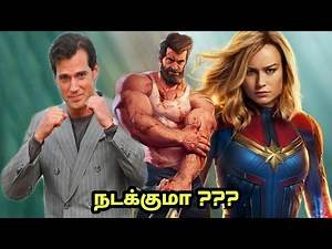 Henry Cavill set to play Wolverine in Captian Marvel 2 ??? Explained in Tamil