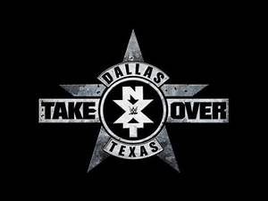 WWE NXT Takeover: Dallas Match Card!