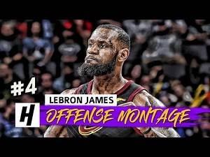 LeBron James SICK Full Offense Highlights 2017-2018 Season (Part 4) - CRAZY Dunks, CLUTCH Shots!