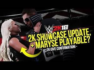 WWE 2K18: 2K Showcase Update + Maryse's Status Confirmed!