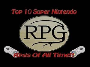 Top 10 Super Nintendo Rpg's Of All Time!!
