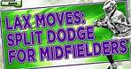 Mastering the Split Dodge for Midfielders: Boys Lacrosse Moves and Drills