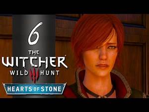 Let's Play ► The Witcher 3: Hearts of Stone - Part 6 - Geralt, You Know Me
