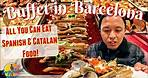 ALL YOU CAN EAT BUFFET IN BARCELONA SPAIN - Spanish & Catalan Food Guide