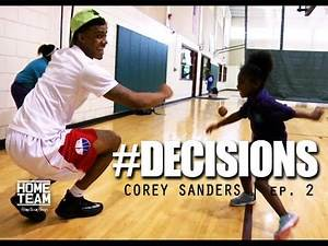 Corey Sanders | #Decisions Episode 2: King Of The Court