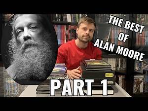 The Best ALAN MOORE Comic Book Stories - Part 1